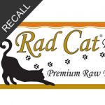 Rad Cat Raw Diet Recall | August 2018