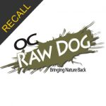 OC Raw Dog Recall | April 2018