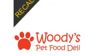 Woody's Pet Food Deli Recall – January 2019