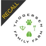 Thogersen Family Farm Recall | April 2019
