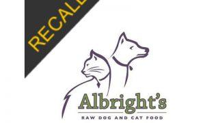 Albright's Raw Dog Food Recall | November 2020
