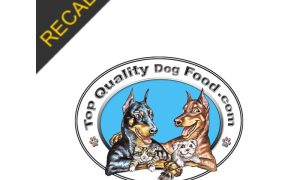 Top Quality Dog Food Recall | August 2021